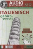 Italienisch gehirn-gerecht, 1 Basis, Audio-Sprachkurs, Audio-CD