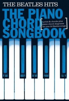 Piano Chord Songbook: The Beatles Hits - The Beatles