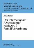 Der Internationale Arbeitskampf nach Art. 9 Rom II-Verordnung