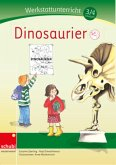 Werkstattunterricht 3./4. Schuljahr. Dinosaurier