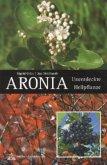 Aronia. Unentdeckte Heilpflanze