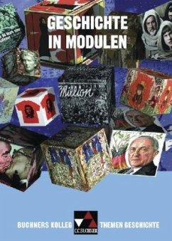 Buchners Kolleg. Themen Geschichte. Geschichte in Modulen