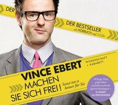 Machen Sie sich frei!, 2 Audio-CDs - Ebert, Vince