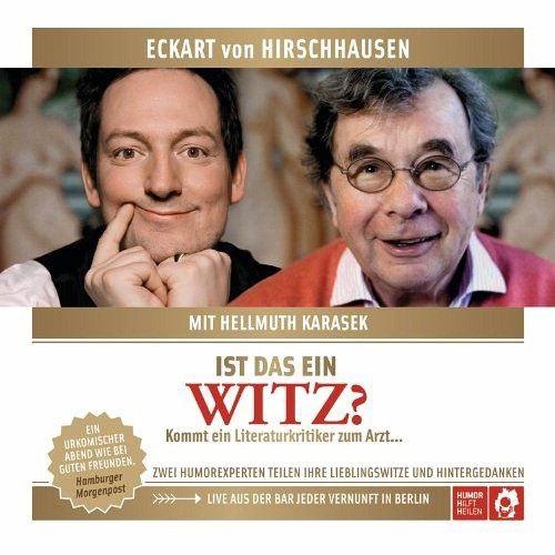 Ist das ein Witz?, Live-Mitschnitt, Audio-CD - Hirschhausen, Eckart von; Karasek, Hellmuth