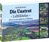 Die Unstrut - Luftbildatlas