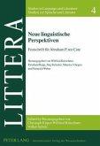 Neue linguistische Perspektiven
