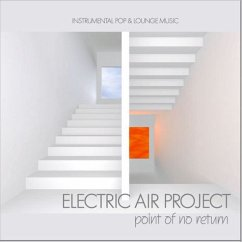 Point Of No Return - Electric Air Project