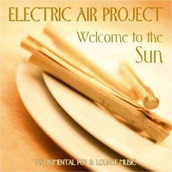 Welcome To The Sun - Electric Air Project