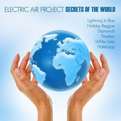 Secrets Of The World - Electric Air Project