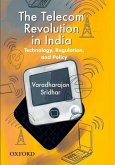 The Telecom Revolution in India: Technology, Regulation, and Policy