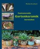 Fantasievolle Gartenkeramik herstellen