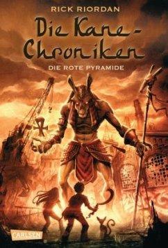 Die rote Pyramide / Kane-Chroniken Bd.1 - Riordan, Rick