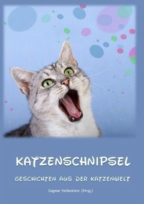 Katzenschnipsel - Hollenstein, Dagmar