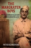 The Margraten Boys: How a European Village Kept America's Liberators Alive