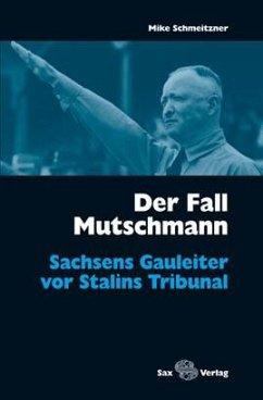 Der Fall Mutschmann - Schmeitzner, Mike