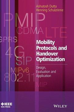 Mobility Protocols and Handover Optimization - Dutta, Ashutosh; Schulzrinne, Henning
