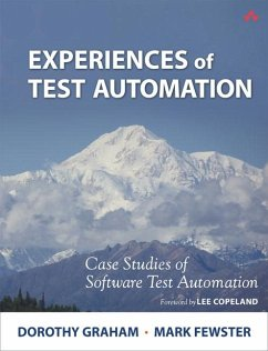 Experiences of Test Automation: Case Studies of...
