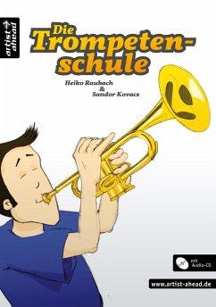 Die Trompetenschule, m. Audio-CD