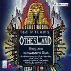 Berg aus schwarzem Glas / Otherland Bd.3 (MP3-Download)
