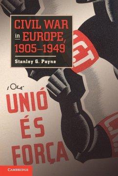 Civil War in Europe, 1905 1949