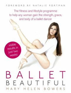 Ballet Beautiful - Bowers, Mary Helen