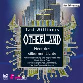 Meer des silbernen Lichts / Otherland Bd.4 (MP3-Download)