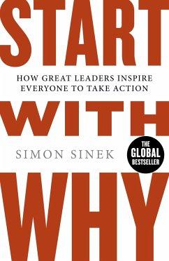 Start With Why - Sinek, Simon