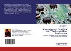 A Management Paradigm for FPGA Design Flow Acceleration