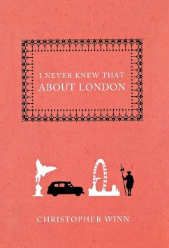 I NEVER KNEW THAT ABOUT LONDON - Winn, Christopher