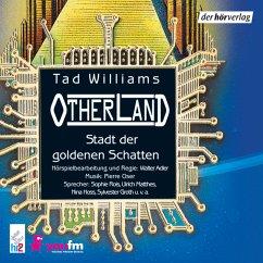 Stadt der goldenen Schatten / Otherland Bd.1 (MP3-Download) - Williams, Tad