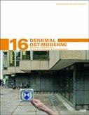 Denkmal Ost-Moderne