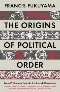 The Origins of Political Order - Fukuyama, Francis