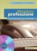 Obiettivo Professione. Lehrbuch + Audio-CD