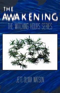 The Awakening Book 1: The Witching Hour Series
