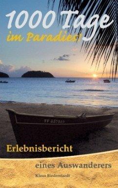 1000 Tage im Paradies - Biederstaedt, Klaus