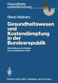 Gesundheitswesen und Kostendämpfung in der Bundesrepublik