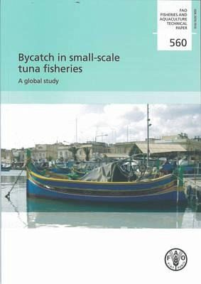 Bycatch in Small-Scale Tuna Fisheries: A Global Study - Gillett, Robert