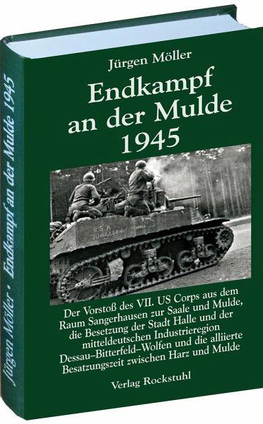 Endkampf an der Mulde 1945 - Möller, Jürgen