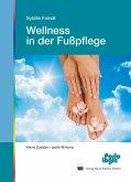 Wellness in der Fußpflege