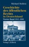 Staats- und Verwaltungsrechtswissenschaft in West und Ost 1945-1990 / Geschichte des öffentlichen Rechts in Deutschland 4