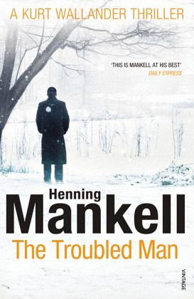The Troubled Man - Mankell, Henning