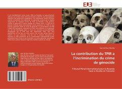 La Contribution Du Tpir A L Incrimination Du Crime de Génocide