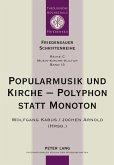 Popularmusik und Kirche - Polyphon statt Monoton