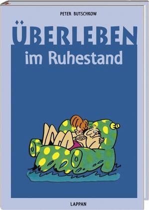Überleben im Ruhestand von Peter Butschkow - Buch - buecher.de