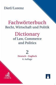 Wörterbuch für Recht, Wirtschaft und Politik 2. Deutsch - Englisch - Dietl, Clara-Erika; Lorenz, Egon