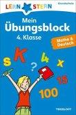 Lernstern: Mein Übungsblock 4. Klasse. Mathe & Deutsch