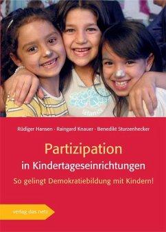 Partizipation in Kindertageseinrichtungen - Hansen, Rüdiger; Knauer, Raingard; Sturzenhecker, Benedikt