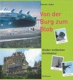 Von der Burg zum Blob (eBook, PDF)