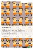 Leitfadeninterview und Qualitative Inhaltsanalyse als Instrumente der Qualitativen Forschung