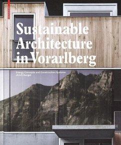 Sustainable Architecture in Vorarlberg (eBook, PDF) - Dangel, Ulrich